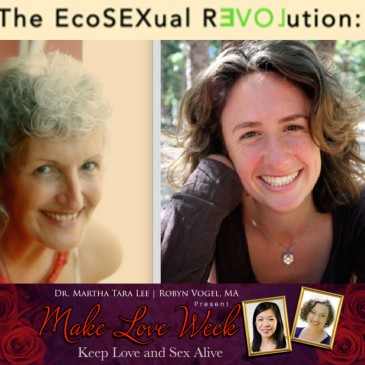 Let's Make Love — An Ecosexual ReLOVEution!